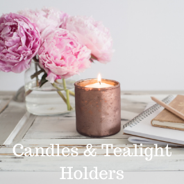 Candles and Tealight Holders